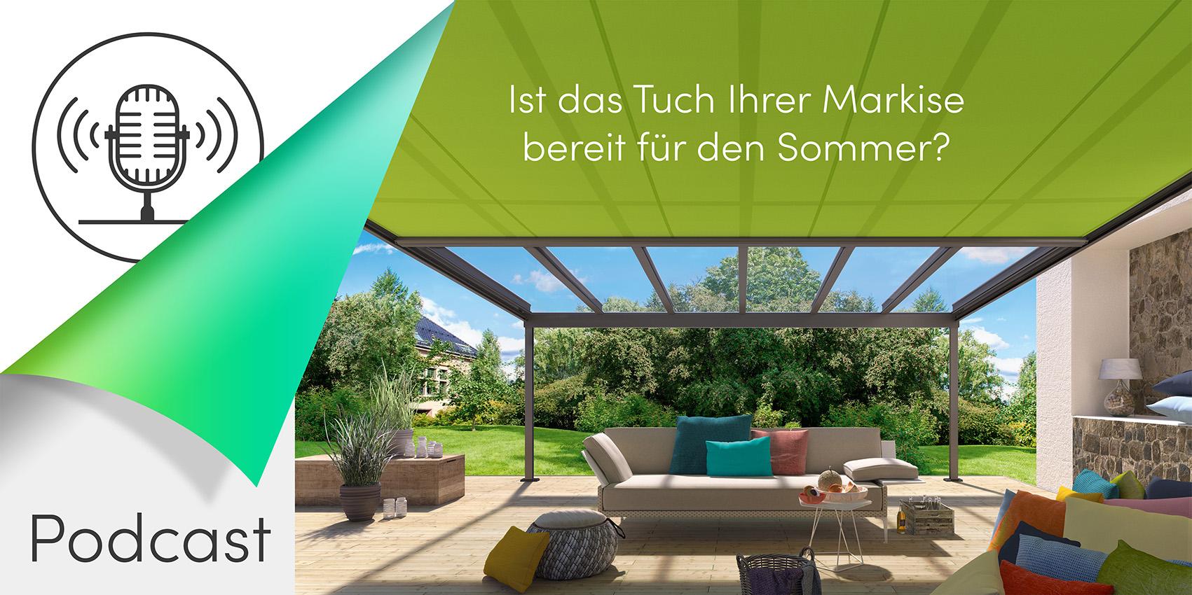 Griesser Podcast; Tuchersatz; Markise; Terrasse; Tuchersatz Markise;